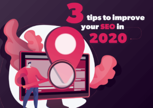 3 tips to improve your SEO in 2020